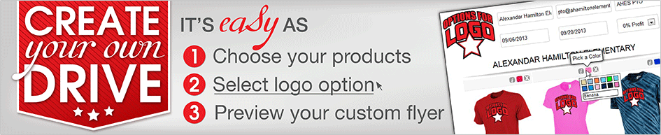 Create your flyer - It's easy as 1. Choose your products, 2. Select logo option, 3. View your flyer